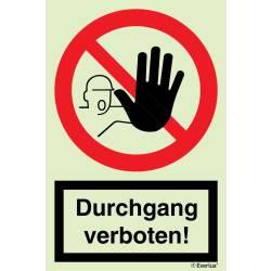 Verbotszeichen Durchgang verboten SN EN ISO 7010